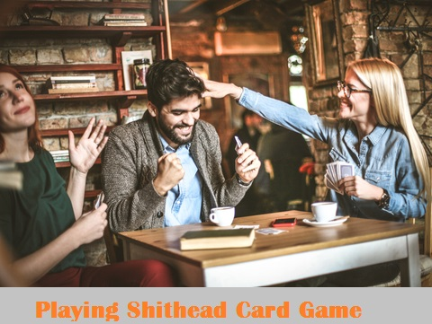 Playing The Shithead Card Game